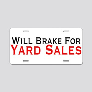 Will Brake For Yard Sales Aluminum License Plate