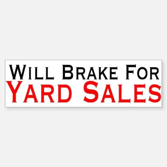 Will Brake For Yard Sales Sticker (Bumper)