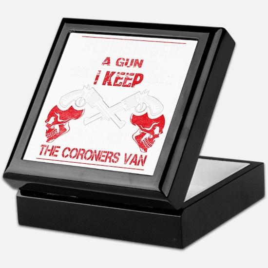 My guns are my life Keepsake Box