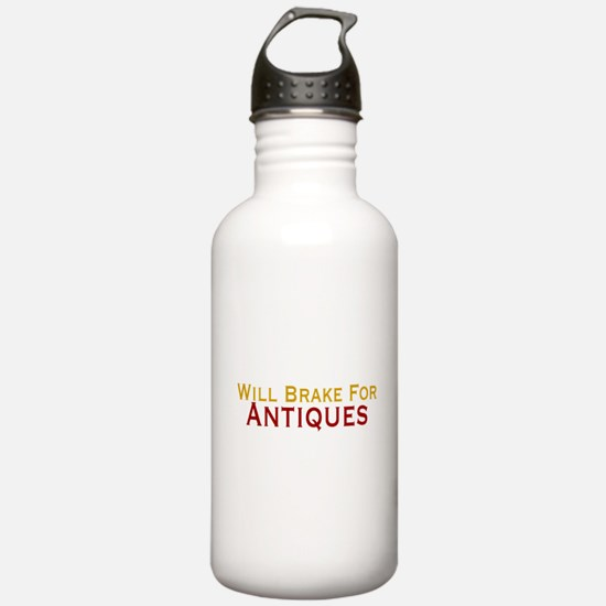 Will Brake For Antiques Water Bottle