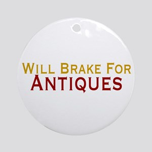 Will Brake For Antiques Ornament (Round)