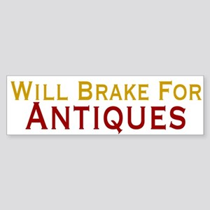 Will Brake For Antiques Sticker (Bumper)