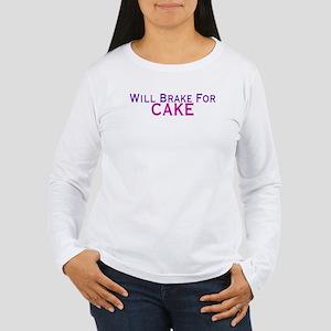Will Brake For Cake Women's Long Sleeve T-Shirt