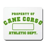 Cane Corso Athletic Dept Mousepad
