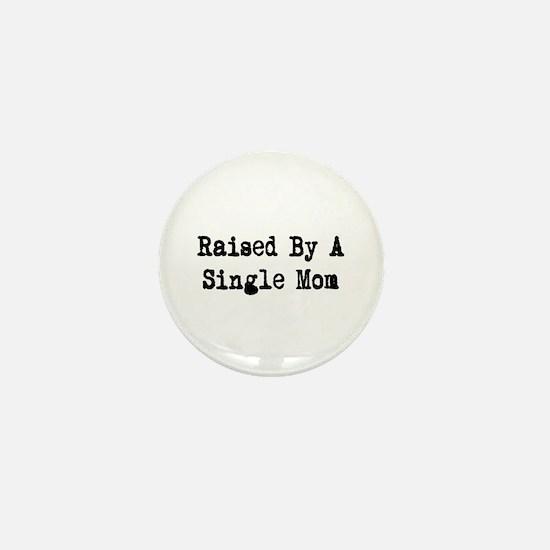 Single Mom Mini Button