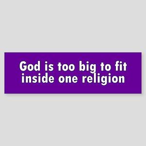 god too big... Bumper Sticker