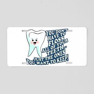 Funny Dentist Dental Hygienist Aluminum License Pl