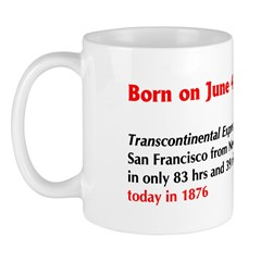 Mug: Transcontinental Express train arrived in San