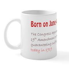 Mug: Congress approved the 19th Amendment to the U