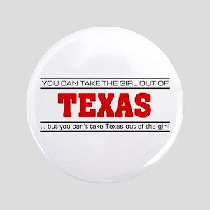 "'Girl From Texas' 3.5"" Button"