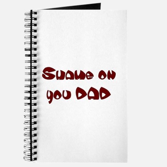 Shame on you DAD Journal