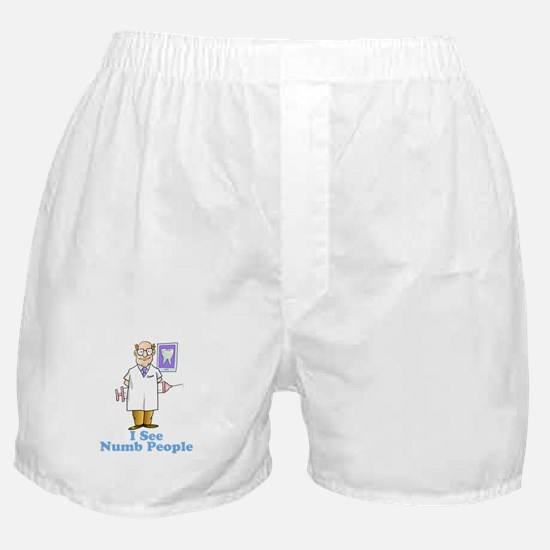 Funny Dentist Numb People Boxer Shorts