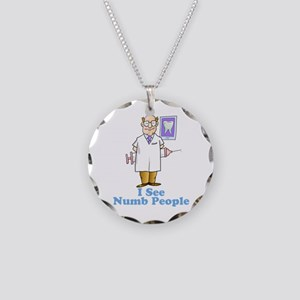 Funny Dentist Numb People Necklace Circle Charm