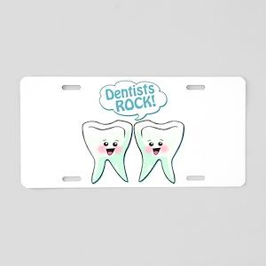 Funny Dentists Rock Aluminum License Plate