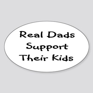 Real Dads Support Oval Sticker