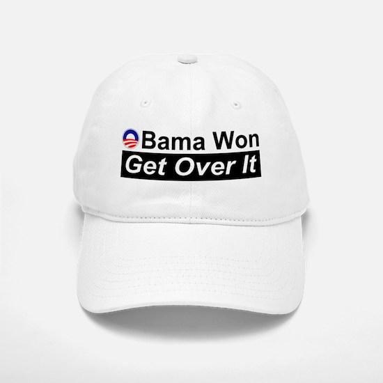 Obama Won Get Over It Baseball Baseball Cap