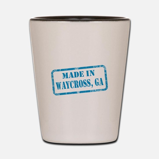 MADE IN WAYCROSS, GA Shot Glass