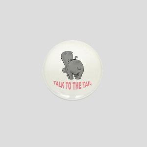 Hippo Talk To The Tail Mini Button