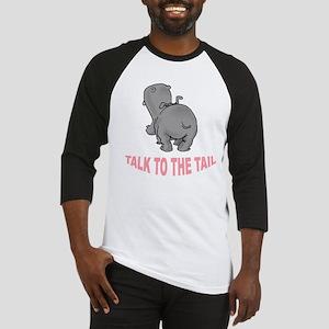 Hippo Talk To The Tail Baseball Jersey