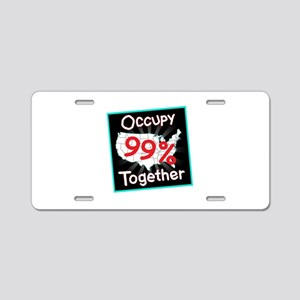 occupy together 99 Aluminum License Plate