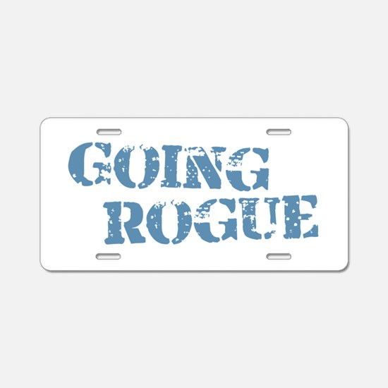Blue Going Rogue Aluminum License Plate