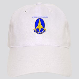 DUI-197TH INFANTRY BDE WITH TEXT Cap