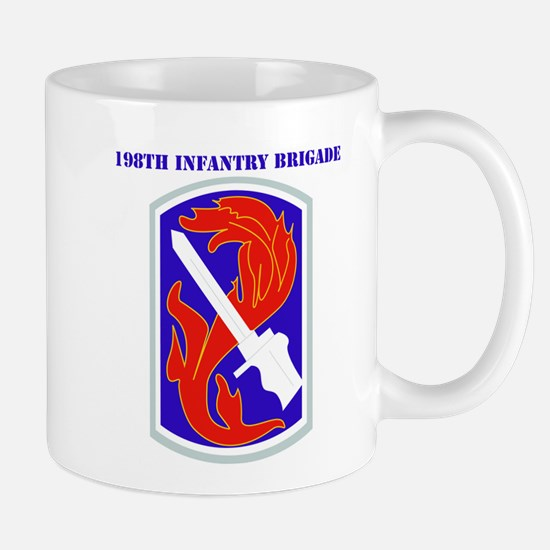 SSI-198TH INFANTRY BDE WITH TEXT Mug