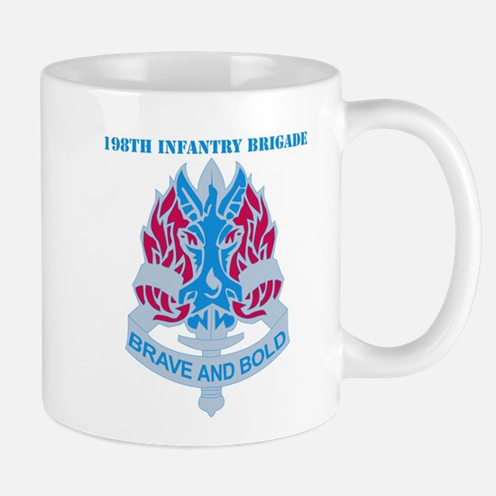 DUI-198TH INFANTRY BDE WITH TEXT Mug