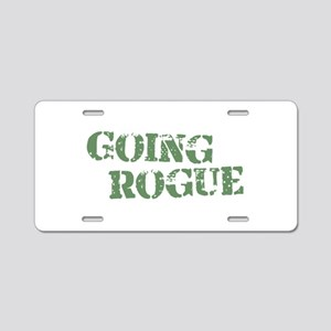 Going Rogue Aluminum License Plate