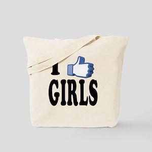 I Like Girls Tote Bag