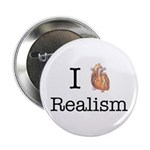 """I heart realism 2.25"""" Button"""
