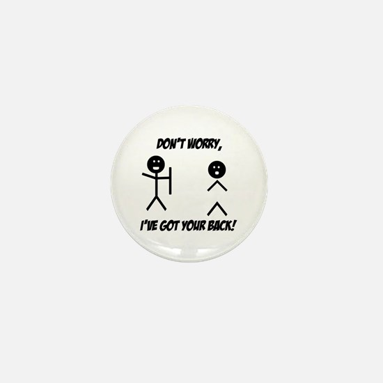 I've got your back Mini Button