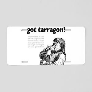 Got Tarragon Cannibalism Aluminum License Plate