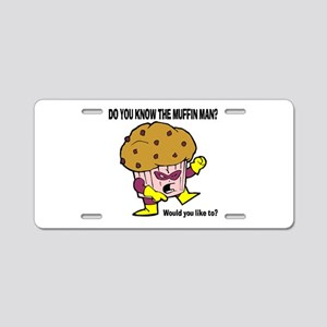 The Muffin Man Aluminum License Plate