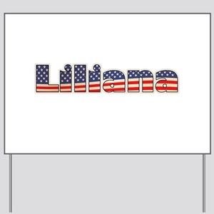 American Liliana Yard Sign