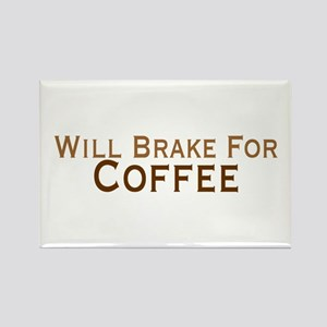 Will Brake For Coffee Rectangle Magnet
