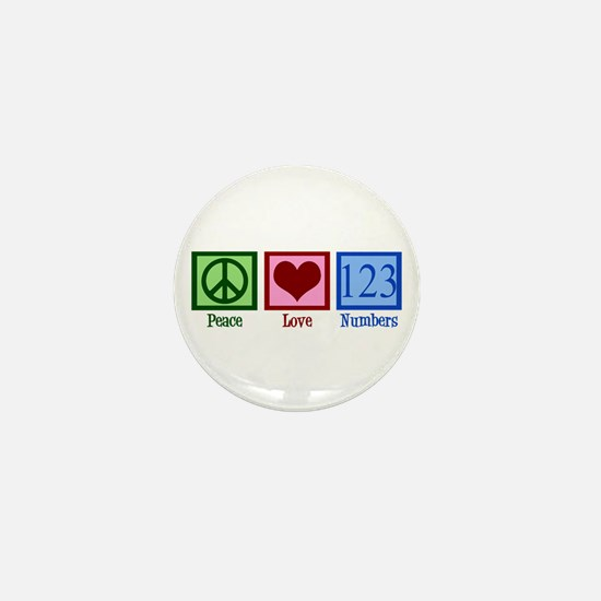 Peace Love Numbers Mini Button