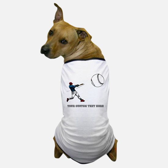 Baseball Player with Custom Text Dog T-Shirt