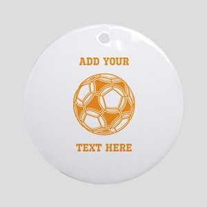 Soccer Ball. Orange with Text Ornament (Round)