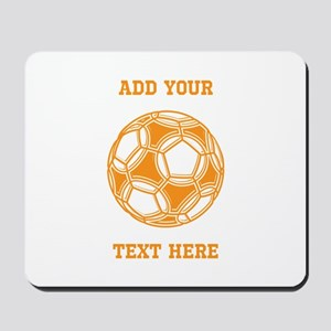 Soccer Ball. Orange with Text Mousepad