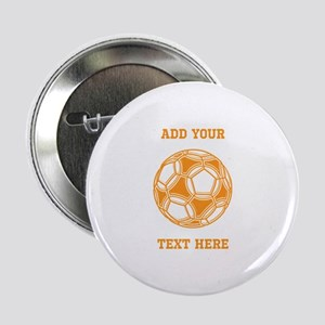 """Soccer Ball. Orange with Text 2.25"""" Button"""