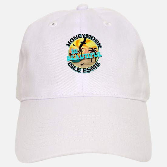 Honeymoon in Beautiful Isle Esme Baseball Baseball Cap