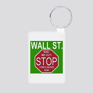Wall Street Stop Foreclosures Aluminum Photo Keych