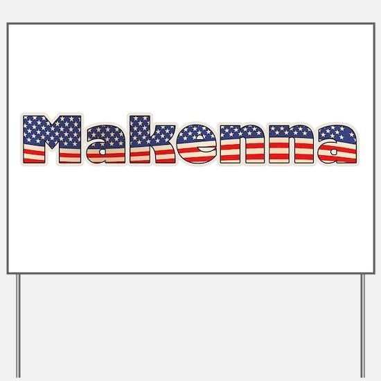 American Makenna Yard Sign