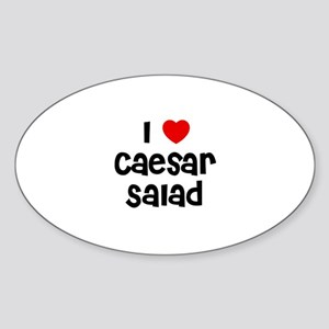 I * Caesar Salad Oval Sticker