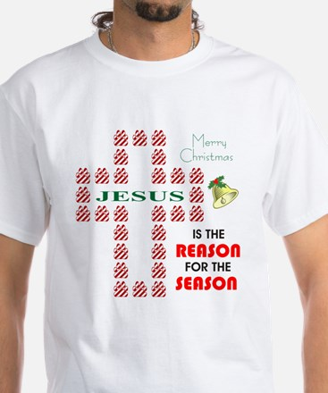 Reason For The Season White T-Shirt