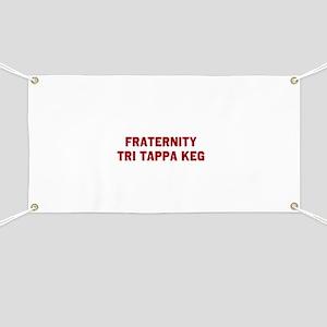 Fraternity Tri Tappa Keg Banner