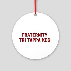 Fraternity Tri Tappa Keg Ornament (Round)