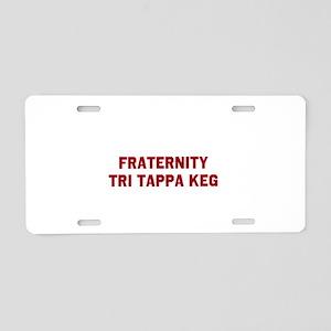 Fraternity Tri Tappa Keg Aluminum License Plate