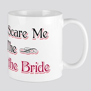Mother of the Bride Humor Mug